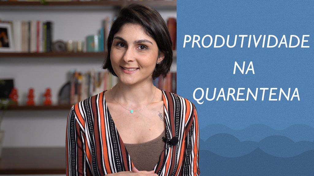 Imagem Thumbnail sobre Produtividade na Quarentena